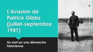 L'évasion de Patrick Gibbs